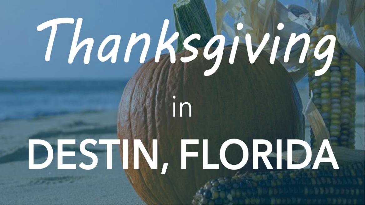 Thanksgiving in Destin, FL
