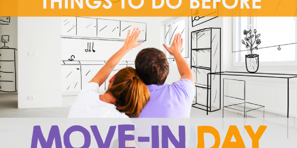 Things to Do Before Move-In Day