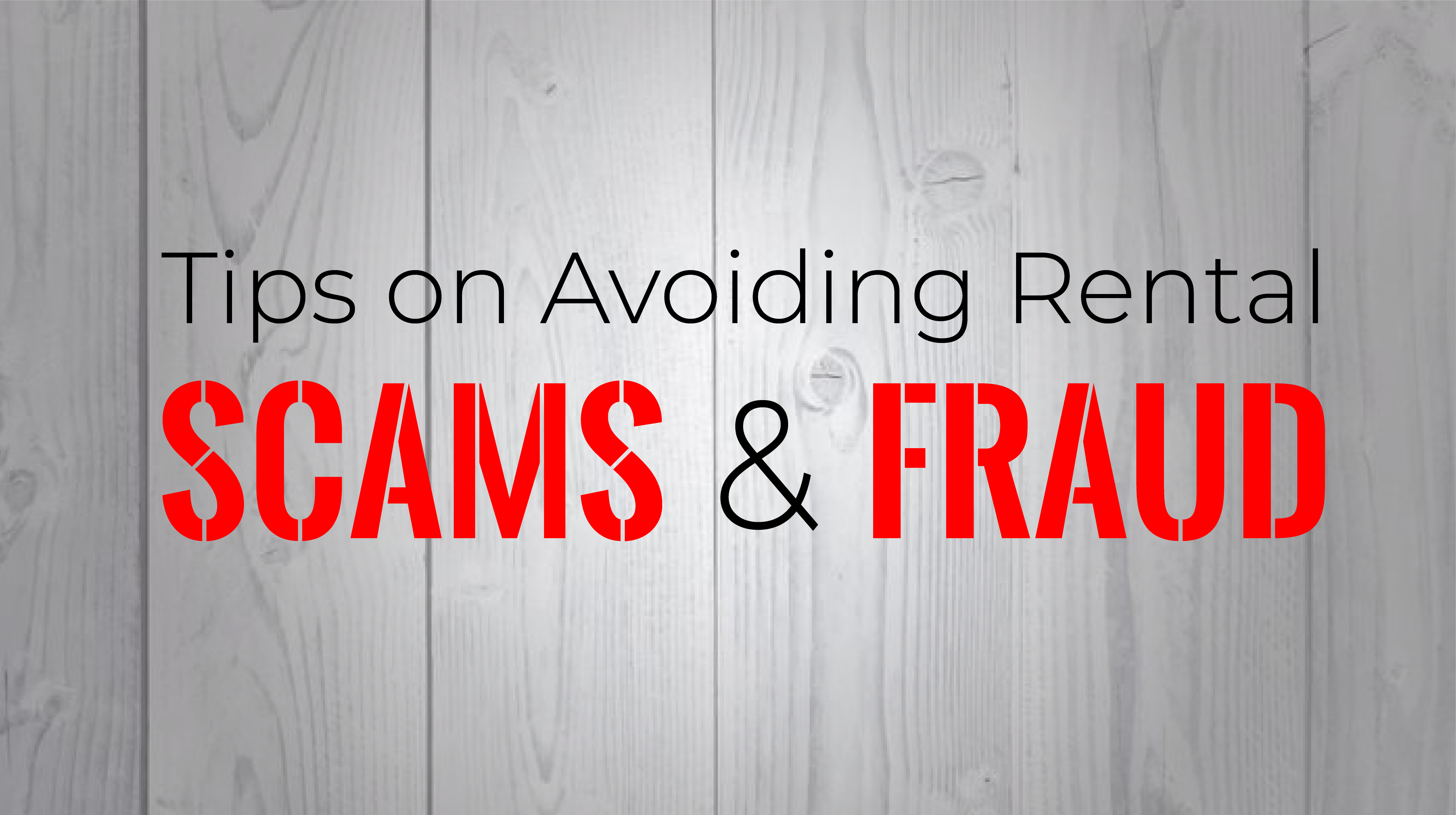 Avoid Rental Scams and Fraud